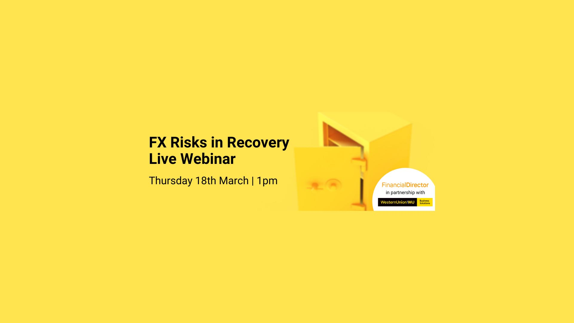 FX Risks in Recovery Webinar – Thur 18th March