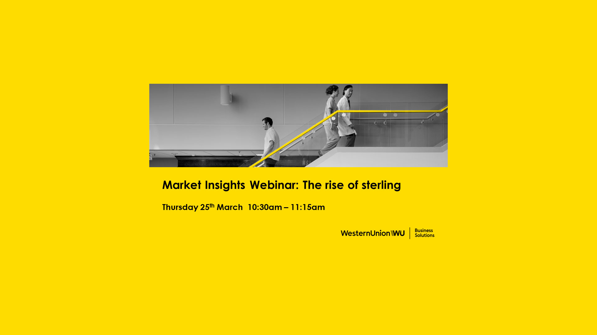 Market Insights Webinar: The Rise of Sterling