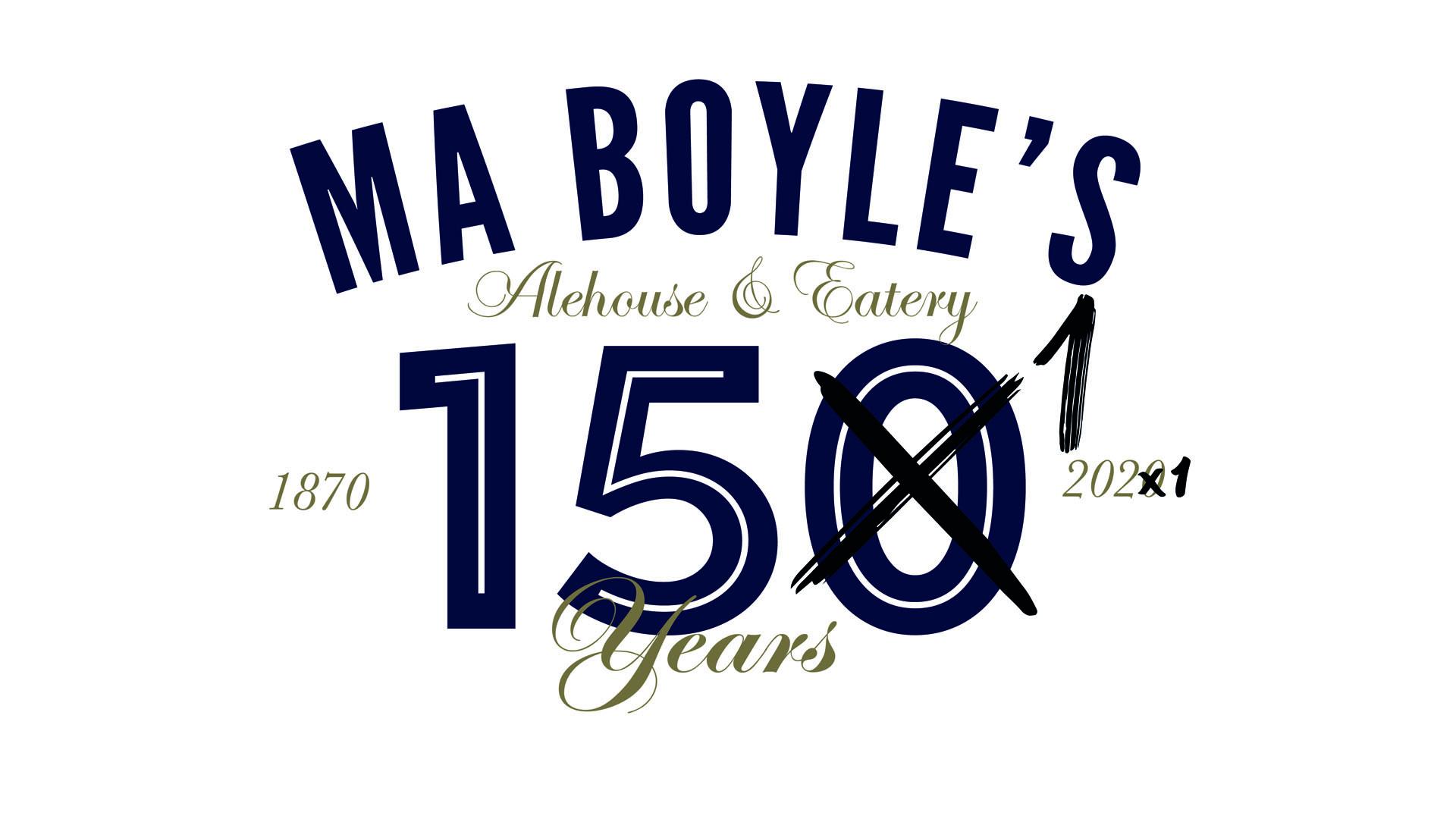 Ma Boyle's celebrates 150th anniversary – a year late