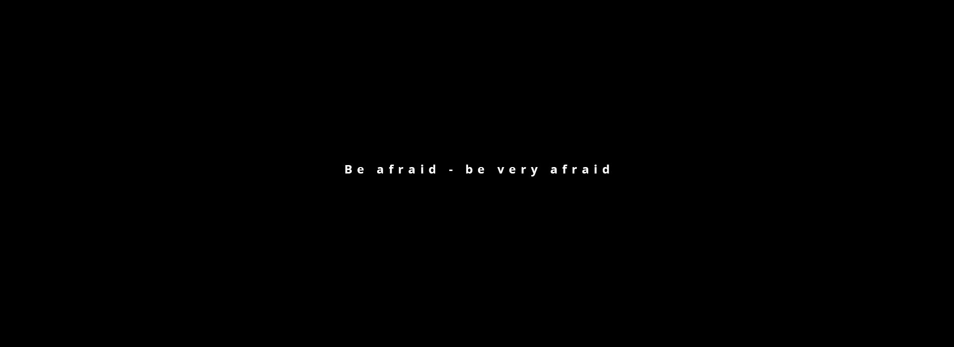 Frank Be Afraid